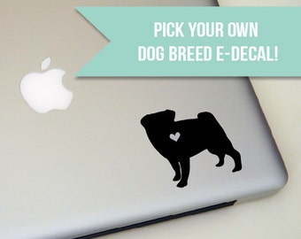 Dog Decal, laptop decal, tablet decal, dog sticker, dog car decal, pug lover gift, dog breed, dog, dog lover