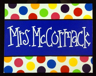 Polka Dot Teacher Door Sign, Eric Carle Classroom, Custom Teacher Name Sign, Polka Dot Classroom Decorations, Classroom Door Hanger