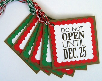 Christmas Holiday Gift Tags - Do Not Open Until Dec 25 -  Set of 12
