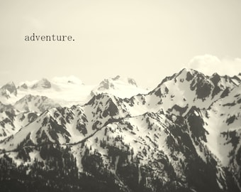 Adventure - Inspirational Quote / Fine Art Nature Photography / Black and White Landscape  / Home Decor / Photo Print