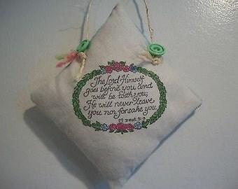 Handmade Hanging Pillow Ornie ~ Prim / Ornie ~ Deut. 31:8 ~ Inspirational ~ OOAK