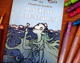The Miniature Guide to Magical Creatures
