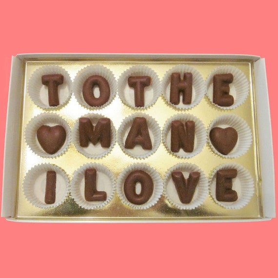 To The Man I Love Large Milk Chocolate Letters By