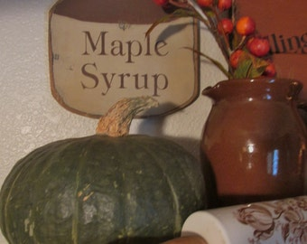 Maple Syrup Trade sign primitive and colonial