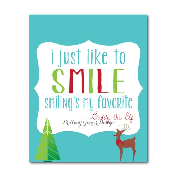 """Elf Quotes Smiling: Items Similar To Digital Download: """"I Just Like To Smile"""