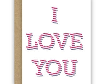 Valentine's Day Card, Love Card, Anniversary Card -  I Love Stripes - No. GCL010