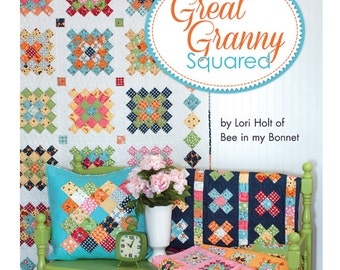 Great Granny Squared by Lori Holt of Bee in My Bonnet -  Sale Price!