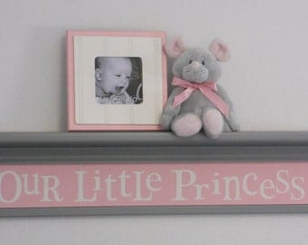 "OUR LITTLE PRINCESS - Light Pink Gray Decor, Baby Girl Nursery Shelves / Sign Painted in Grey on 30"" Light Pink Shelf"