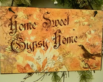 Home Sweet Gypsy Home Decorative Sign Plaque Wall Hanging