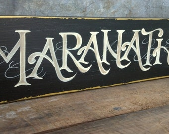 Maranatha Hand-Painted Scripture Sign for YOU