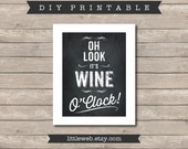 Wine Oh Look It's Wine O'Clock Printable, Chalkboard Art Print, Kitchen Wine Art Instant Download