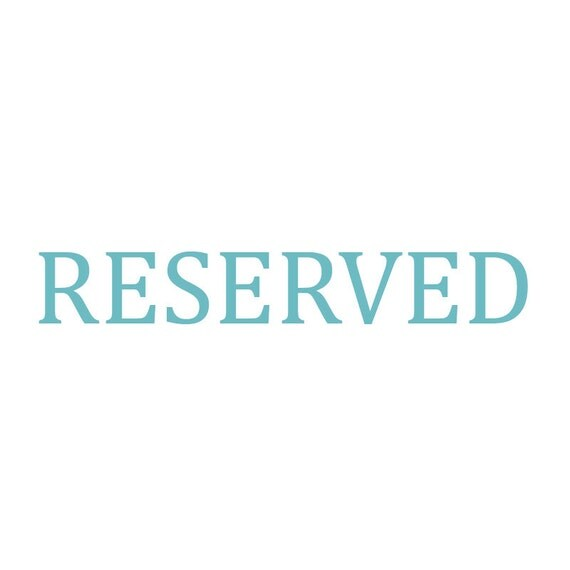 RESERVED - listing for sarahgolay1