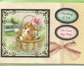 Cute Kitten in a Basket---Thinking of You---On Your Big Day!