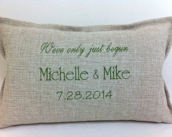 Pillow We've only just begun with your names and date  Embroidered Pillow Cover - Wedding Gift