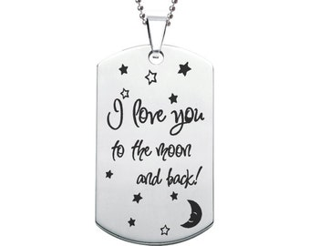 I Love You to the Moon and Back Dog Tag (can be personalised/engraved)
