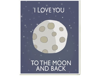 I Love You to the moon and back, Modern Wall Art, Nursery Decor, Love Print, Moon Poster, Sky Print, SALE buy 2 get 3 savage garden inspired