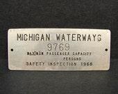 Vintage 1966 Michigan Waterways Boat Maximum Passenger Metal Plate Tag Sign