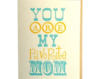 Mothers day card, favorite mom, mom birthday, typography card
