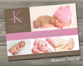 Baby Girl Birth Announcement (Digital File) Katelynn - I Design, You Print