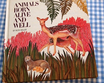 animals born alive and well, vintage 1982 children's book