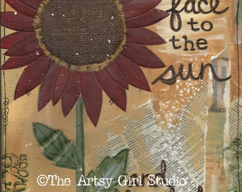 Turn your face to the sun, and the shadows fall behind you... Art print available in three sizes