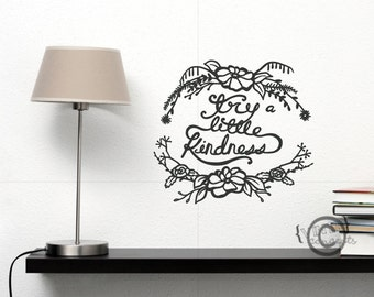 Try a little kindness - Vinyl Wall Art