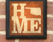 Oklahoma HOME Vintage Style Plaque / Sign Decorative & Custom Color