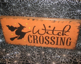 """Primitive  Holiday Wooden Hand Painted Halloween Salem Witch Sign -  """" WITCH Crossing  """"  Country  Rustic Folkart"""
