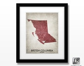 British Columbia Canada Map Print - Home Is Where The Heart Is - Original Custom Map Art Print Available in Multiple Size and Color Options