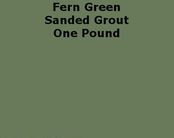 Mosaic Grout Fern Green SANDED One Pound