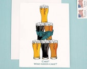 Birthday Card, humorous card, beer card, Birthday Card for Him, Cake? Who needs cake?!