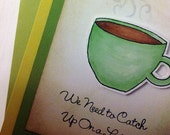 Card - Any Occasion - Catch Up on a Latte