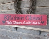 Funny sign, kitchen sign, chicken sign, kitchen decor, Primitieve Kitchen decor, hand painted sign,wood sign, rustic kitchen sign, country