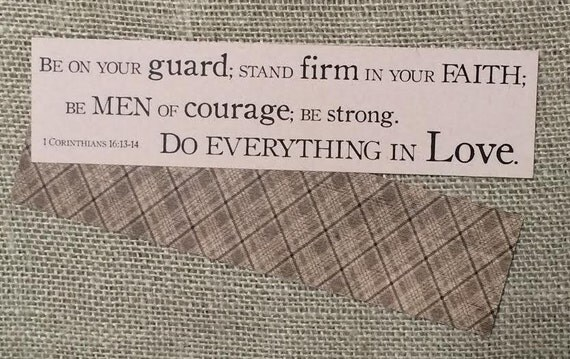 Bookmark - Scripture - Be MEN of Courage - 1 Corinthians 16:13-14