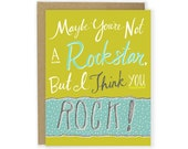 I Think You Rock Card - Love You Card, Anniversary Card, Father's Day Card, Friend Card, Mom Dad Card, Notecard, Thank You, Birthday Card
