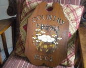 Hand Painted 1990's Country Fresh Eggs Wooden Plaque, Primitive, Country, French Country, Eclectic