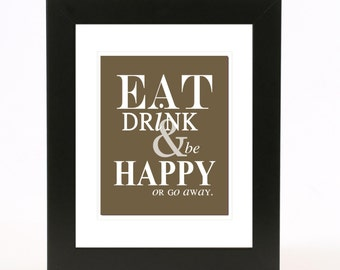 eat, drink and be happy wall art 8x10 custom color print