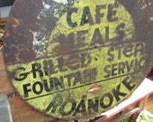 reserved thru 3/9/2014 - old graphic roanoke metal fountain cafe sign in original paint