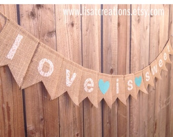 Love Is Sweet Burlap and Lace Banner