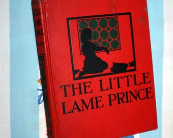 The Little Lame Prince, 1900 Henry Altemus company book
