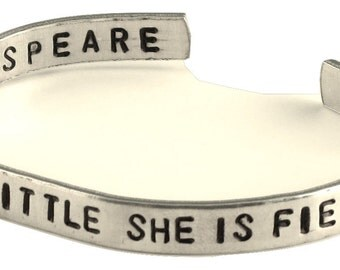 Shakespeare Bracelet - Though She be But Little, She Is Fierce - 2-Sided Hand Stamped Aluminum Cuff
