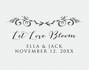 Let Love Bloom, Personalized Flower Seed Wedding Favor, Personalized Rubber Stamp, Custom Stamp, Self Inking Stamp, Wood Stamp (T89)