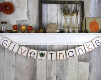 Give Thanks Banner Decoration -- Thanksgiving -- Photo Prop Bunting Garland