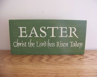 Primitive Easter Stencilled Sign in Green Christ The Lord Has Risen Today