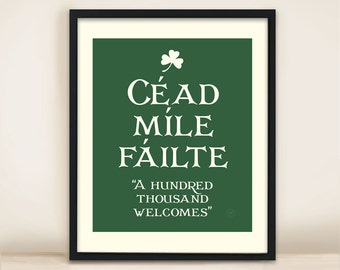 welcomes thousand gaelic hundred irish entryway failte cead mile greeting popular items