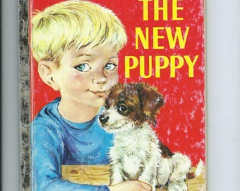"""Vtg. Little Golden Book The New Puppy """"J"""" Ed. Daly & Obligado Children and Dog Care and Training"""