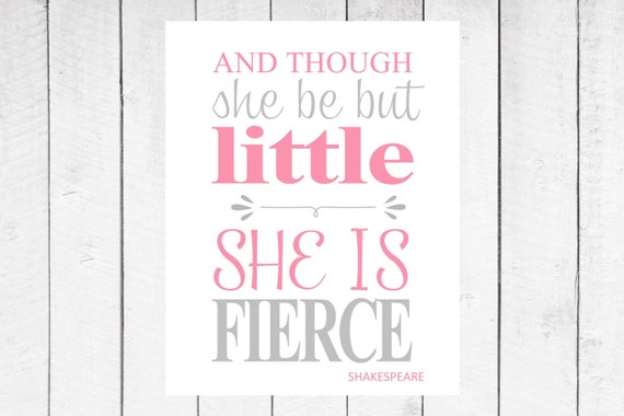 Shakespeare Quotes She May Be Small: Shakespeare Quote Though She Be But Little By TheEducatedOwl
