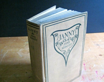 Antique Vintage Book for Girls, Janny by Jane Abbott, Youth Childrens Book, Girl's Book