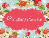 Tracking Service, Tracking Number, Shipping Upgrade