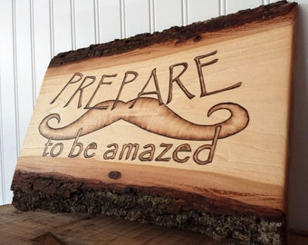 Magician Inspirational Quote Art Magic Wood Saying Sign Prepare to be Amazed, Rustic Chic Decor